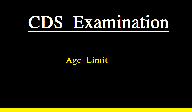 CDS Examination Apply age limit