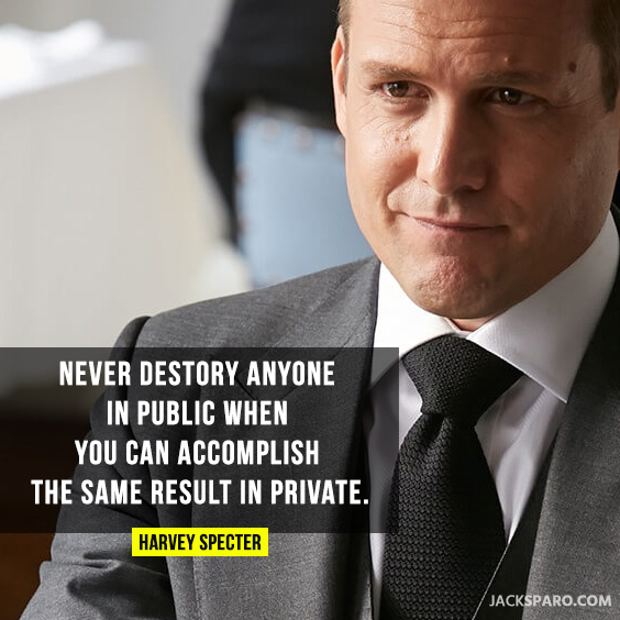 harvey specter suits quotes that explains about his philosophy of destroying opponent