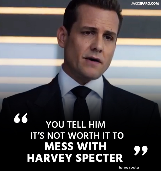 quotes of harvey specter.