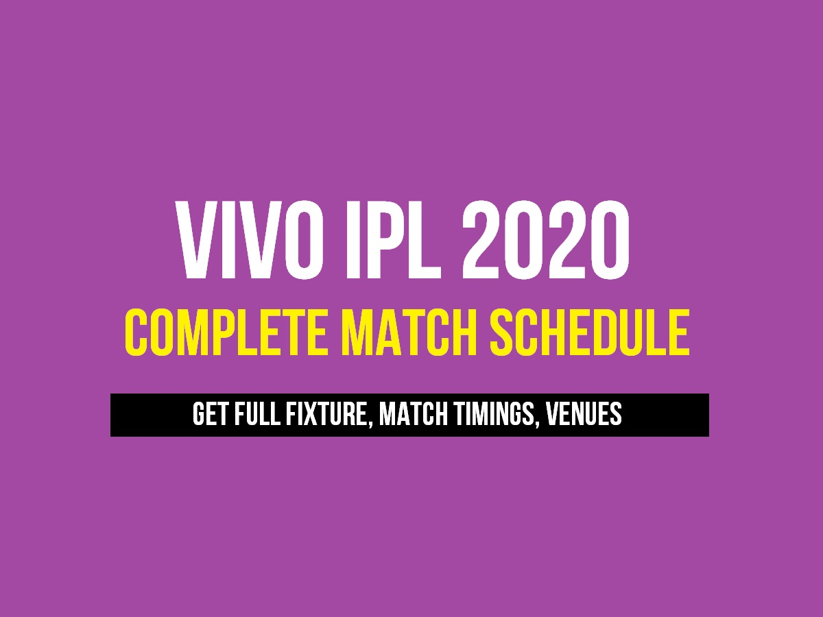 Vivo ipl 2020 full match list date and time schedule